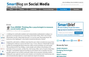 http://smartblogs.com/social-media/2013/03/14/from-sxsw-thinking-like-a-psychologist-to-measure-social-media-efforts/