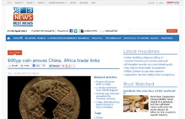 http://www.3news.co.nz/600yp-coin-proves-China-Africa-trade-links/tabid/1160/articleID/290272/Default.aspx