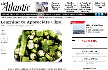http://www.theatlantic.com/health/archive/2009/08/learning-to-appreciate-okra/21977/