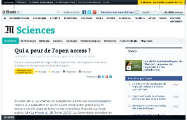 http://www.lemonde.fr/sciences/article/2013/03/15/qui-a-peur-de-l-open-acces_1848930_1650684.html#xtor=RSS-3208001