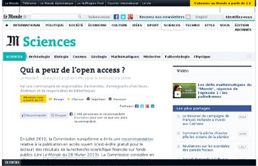 http://www.lemonde.fr/sciences/article/2013/03/15/qui-a-peur-de-l-open-acces_1848930_1650684.html