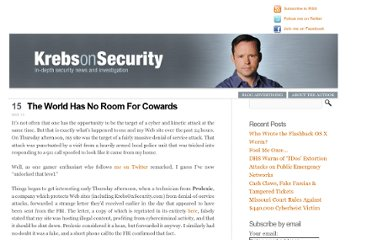 http://krebsonsecurity.com/2013/03/the-world-has-no-room-for-cowards/