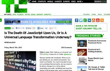 http://techcrunch.com/2013/03/15/the-future-of-javascript/