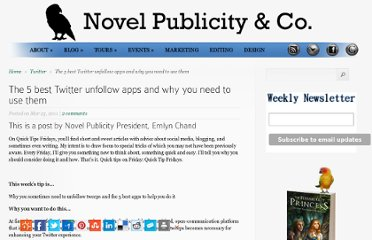 http://www.novelpublicity.com/2011/03/twitter-quick-tip-the-5-best-unfollow-apps-and-why-you-need-to-use-them/