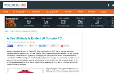 http://majorleaguesoccertalk.com/2013/03/14/a-new-attitude-is-evident-at-toronto-f-c/