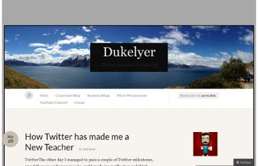http://dukelyer.wordpress.com/2013/03/16/how-twitter-has-made-me-a-new-teacher/