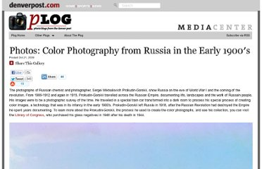 http://blogs.denverpost.com/captured/2009/10/21/color-photography-from-russian-in-the-early-1900s/544/