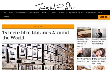 http://twistedsifter.com/2010/08/libraries-around-the-world/