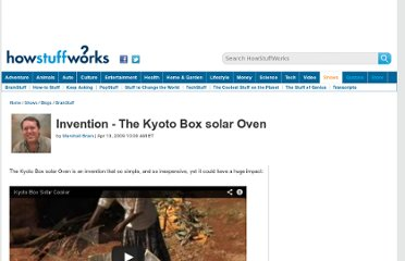 http://blogs.howstuffworks.com/2009/04/10/invention-the-kyoto-box-solar-oven/