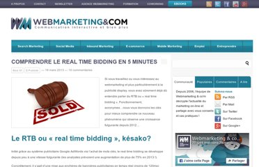 http://www.webmarketing-com.com/2013/03/18/19725-comprendre-le-real-time-bidding-en-5-minutes