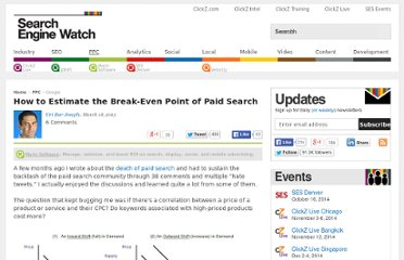 http://searchenginewatch.com/article/2255282/How-to-Estimate-the-Break-Even-Point-of-Paid-Search