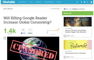 http://mashable.com/2013/03/18/google-reader-censorship/