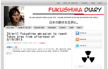 http://fukushima-diary.com/2013/03/alert-fukushima-emission-to-reach-tokyo-area-from-afternoon-of-3192013/