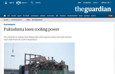 http://www.guardian.co.uk/environment/2013/mar/19/fukushima-loses-cooling-power