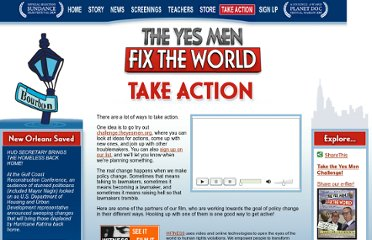 http://theyesmenfixtheworld.com/take_action.php