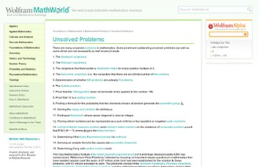 http://mathworld.wolfram.com/UnsolvedProblems.html?affilliate=1