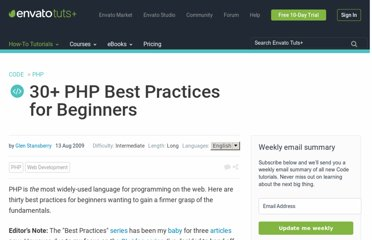http://net.tutsplus.com/tutorials/php/30-php-best-practices-for-beginners/
