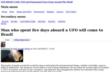 http://www.ufodigest.com/article/man-who-spent-five-days-aboard-ufo-will-come-brazil