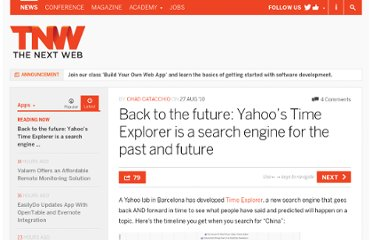 http://thenextweb.com/apps/2010/08/27/back-to-the-future-yahoos-time-explorer-is-a-search-engine-for-the-past-and-future/