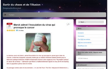 https://sortirduchaos.wordpress.com/2013/03/20/merck-admet-linoculation-du-virus-qui-provoque-le-cancer/