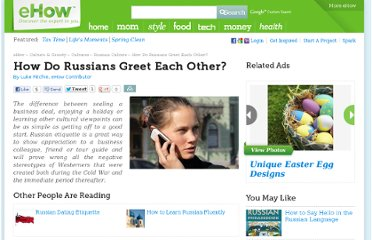 http://www.ehow.com/about_6632141_do-russians-greet-other_.html