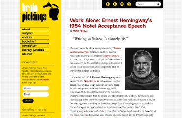http://www.brainpickings.org/index.php/2013/03/21/ernest-hemingway-1954-nobel-speech/