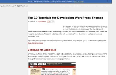 http://vandelaydesign.com/blog/wordpress/tutorials-for-developing-wordpress-themes/