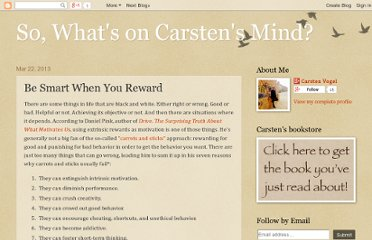 http://whatsoncarstensmind.blogspot.com/2013/03/be-smart-when-you-reward.html