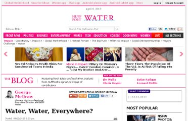 http://www.huffingtonpost.com/george-mcgraw/water-water-everywhere_4_b_2934417.html