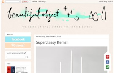 http://beautiful-object.blogspot.com/2012/09/superclassy-items.html
