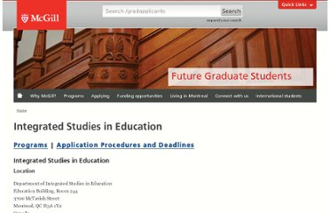 http://www.mcgill.ca/gradapplicants/integrated-studies-education-0