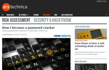 http://arstechnica.com/security/2013/03/how-i-became-a-password-cracker/