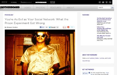 http://motherboard.vice.com/blog/you-are-as-evil-as-your-social-network-alexander-haslam-on-what-the-prison-experiment-got-wrong