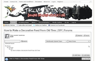 http://www.trueactivist.com/forums/diy/how-to-make-a-decorative-pond-from-old-tires/