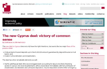 http://www.bruegel.org/nc/blog/detail/article/1057-the-new-cyprus-deal-victory-of-common-sense/