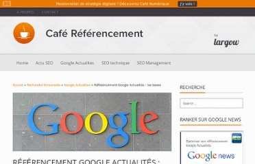 http://www.cafe-referencement.com/seo-technique/referencement-google-actualites-les-bases-370#axzz2OZcqZPpe