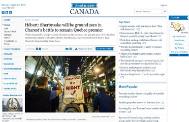 http://www.thestar.com/news/canada/2012/07/13/hbert_sherbrooke_will_be_ground_zero_in_charests_battle_to_remain_quebec_premier.html#.UAB_S5Q9HRk.twitter