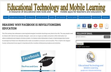 http://www.educatorstechnology.com/2011/10/reasons-why-facebook-is-revolutionizing.html