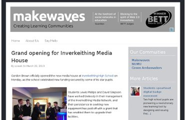 http://blog.makewav.es/2013/03/22/grand-opening-for-inverkeithing-media-house/