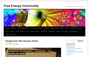 http://freeenergycommunity.com/free-energy-inventors/thomas-bearden/bearden-videos/energy-from-the-vacuum-series/
