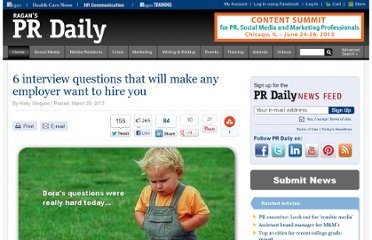 http://www.prdaily.com/Main/Articles/6_interview_questions_that_will_make_any_employer_14122.aspx#