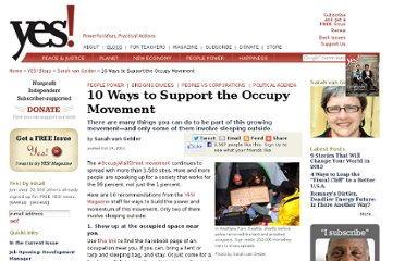 http://www.yesmagazine.org/blogs/sarah-van-gelder/11-ways-to-support-the-occupy-movement/