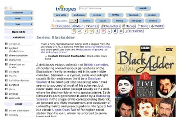 http://tvtropes.org/pmwiki/pmwiki.php/Series/Blackadder?from=Main.Blackadder