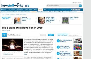 http://science.howstuffworks.com/life/5-ways-to-have-fun-in-2050.htm