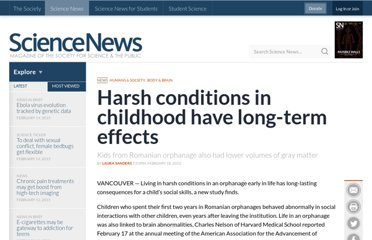 http://www.sciencenews.org/view/generic/id/338560/description/Harsh_conditions_in_childhood_have_long-term_effects