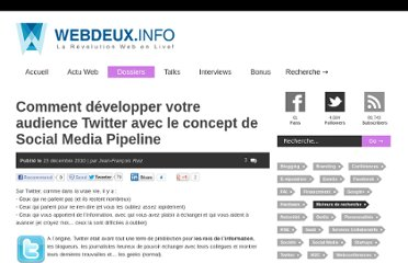 http://www.webdeux.info/comment-developper-votre-audience-twitter-avec-le-concept-de-social-media-pipeline/
