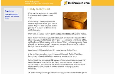 http://www.bullionvault.com/guide/gold/Ready-to-buy-gold