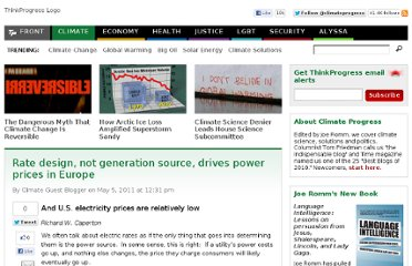 http://thinkprogress.org/climate/2011/05/05/208030/rate-design-not-generation-source-drives-power-prices-in-europe/