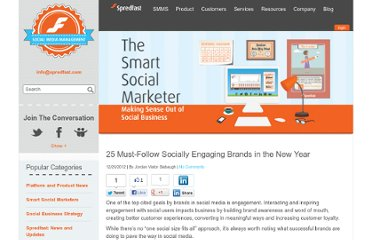 http://www.spredfast.com/blog/2012/12/20/25-must-follow-socially-engaging-brands-in-the-new-year/