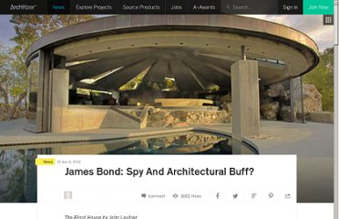 http://www.architizer.com/en_us/blog/dyn/61910/james-bond-spy-and-architectural-aesthete/#.UVFJFNF-P0N